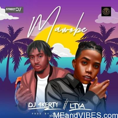 DJ 4Kerty Ft Lyta – Mawobe