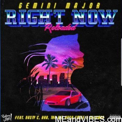 Gemini Major – Right Now (Reloaded) ft. Nasty C, AKA, Emtee, Tellaman, The Big Hash