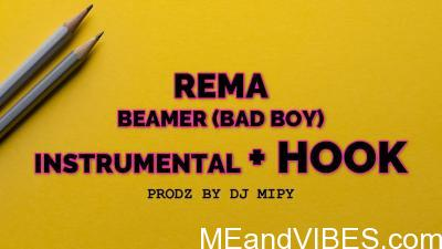 Instrumental: Rema – Beamer (Bad Boys) With Hook