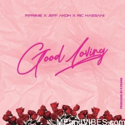 Jeff Akoh & Ric Hassani - Good Loving
