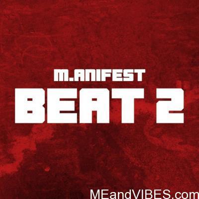 M.anifest – Beat 2