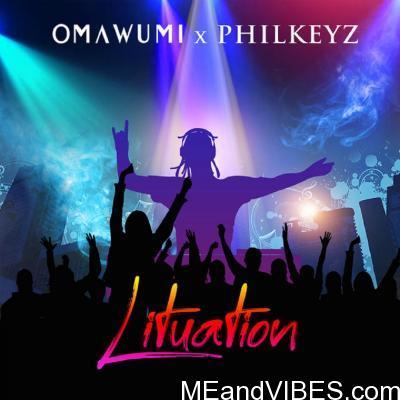 Omawumi ft. Philkeyz – Lituation