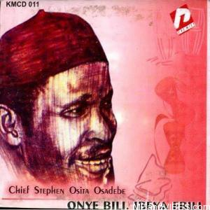 Chief Stephen Osita Osadebe – Agadi Nwanyi Na Inine