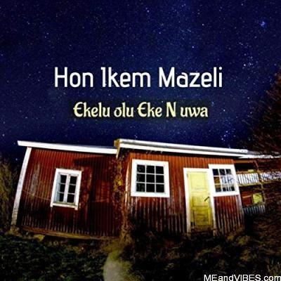 Ikem Mazeli – Emma Emenike Special