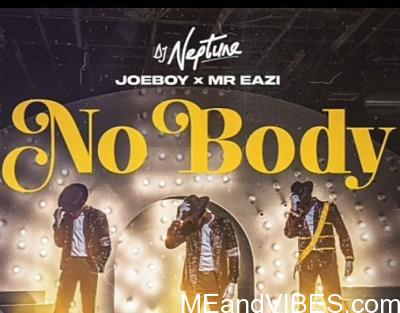 Lyrics Dj Neptune Nobody Ft Joeboy Mr Eazi Real Meaning Definition Translation Meandvibes Nobody there's nobody that can behold your glory we give you all the praise our god that who can love you? lyrics dj neptune nobody ft joeboy