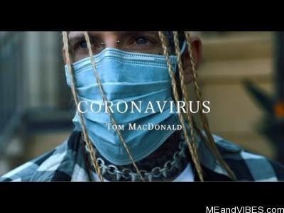 Tom MacDonald – Coronavirus