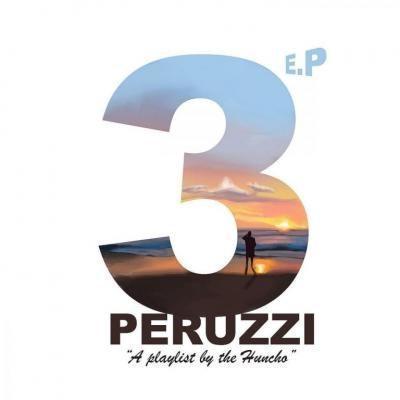 EP: Peruzzi – 3 The EP Full ALBUM