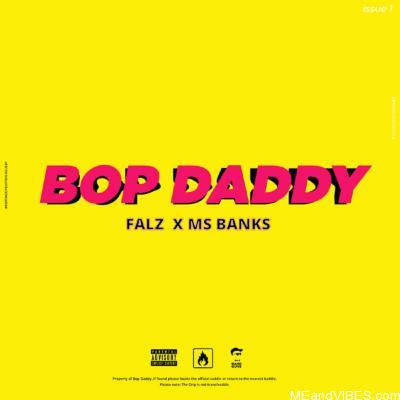 Falz – Bop Daddy ft. Mz Banks MP3 Download