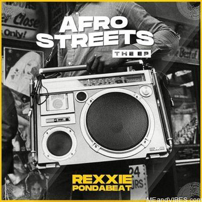 Full Album: Rexxie – Afro Streets (The EP)
