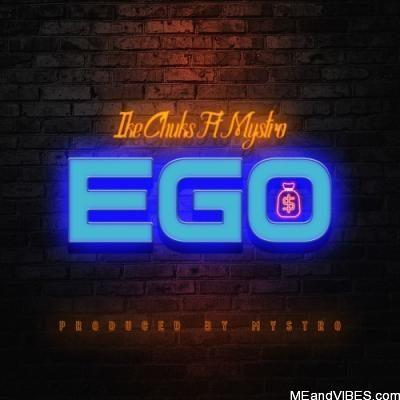Ike Chuks – Ego Ft. Mystro