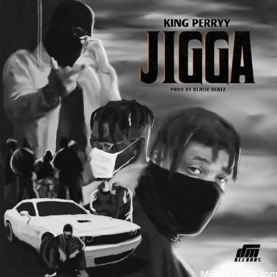 King Perryy – Jigga