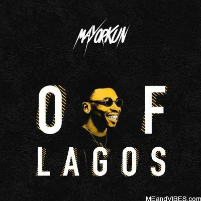 Mayorkun – Of Lagos