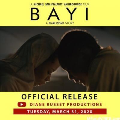 MOVIE: Bayi By BBNaija Star Diane Russet (Starring Sir Dee)