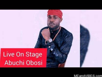 Abuchi Okeoma Obosi - Live On Stage