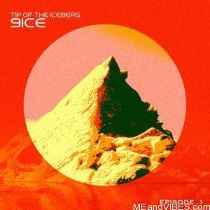 Album: 9ice – Tip Of The Iceberg Episode 1