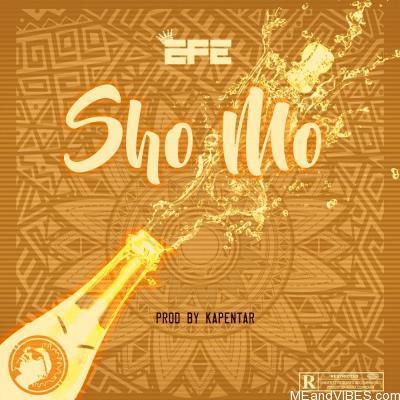 Efe – Sho Mo