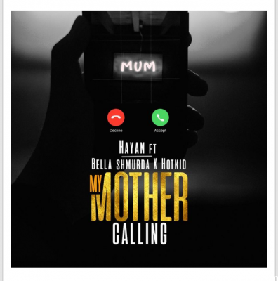 Hayan Ft. Bella Shmurda x Hotkid – My Mother Caling