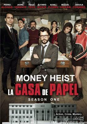 Money Heist (La Casa de Papel) S01 E01 [English Version]