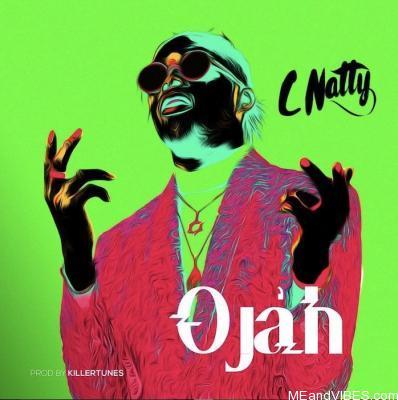 C Natty – Ojah