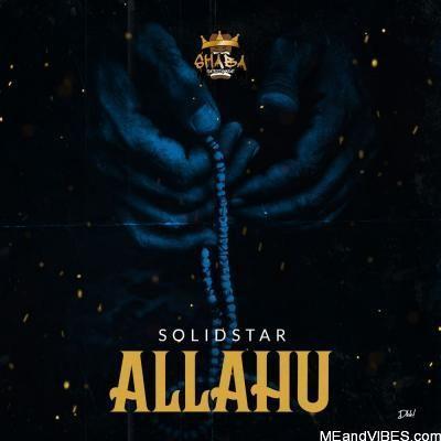 Solidstar – Allahu