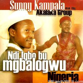 Sunny Kampala – Ndi Igbo Bu Mgbologwu