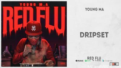 Young M.A – Dripset