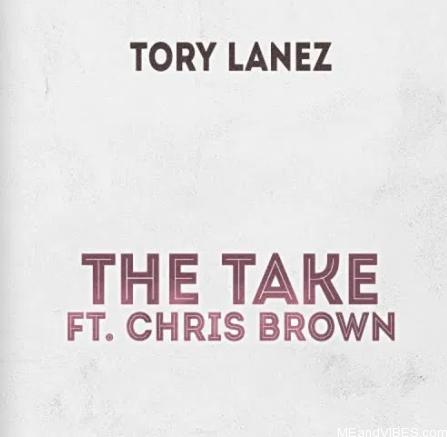 Tory Lanez Ft. Chris Brown – The Take