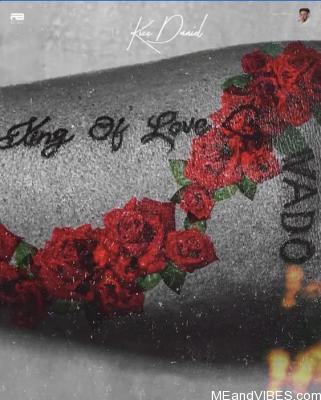 ALBUM: King Of Love Album By Kizz Daniel