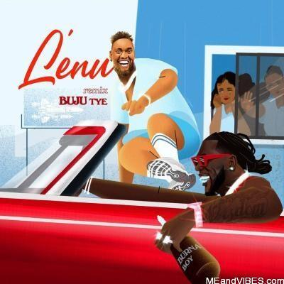 Buju – Lenu (Remix) ft. Burna Boy