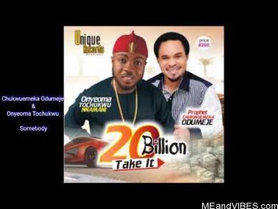 Chukwuemeka Odumeje & Onyeoma Tochukwu - Somebody