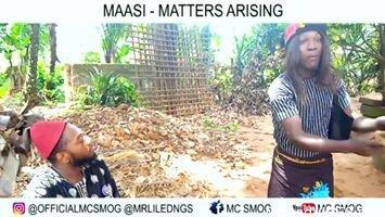 Maasi - Matters Arising