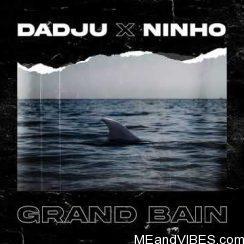 Dadju ft Ninho – Grand Bain