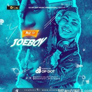 DJ OP Dot – Best Of Joeboy Mix