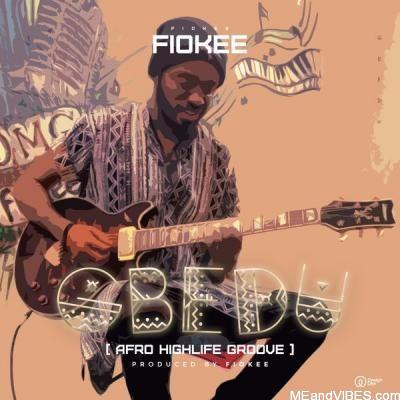 Fiokee – Gbedu (Afro Highlife Groove)