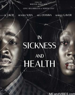 In Sickness And Health – Nollywood Movie