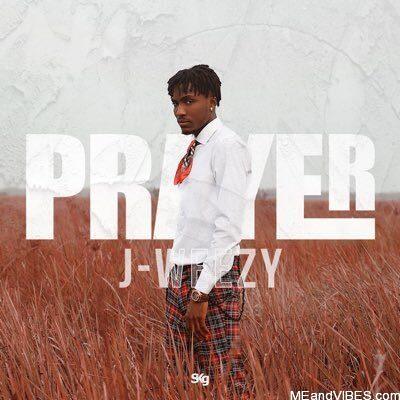 J-Weezy – Prayer