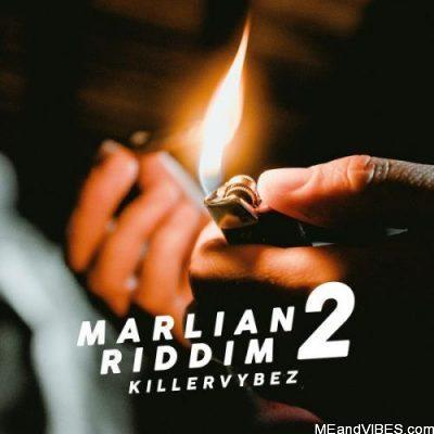 Killervybez – Marlian Riddim 2