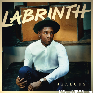 Labrinth – Jealous