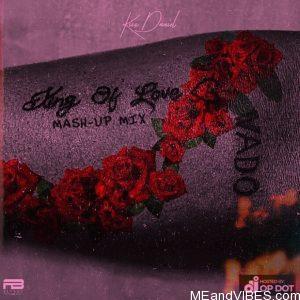 DJ OP Dot Ft. Kizz Daniel – King Of Love Album (Mash-Up Mix)