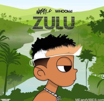 MIXTAPE: Nasty C & DJ Whoo kid – Zulu [Zip File]