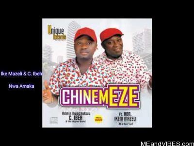 Nwachukwu Ibeh ft. Ikem Mazeli – Nwa Amaka