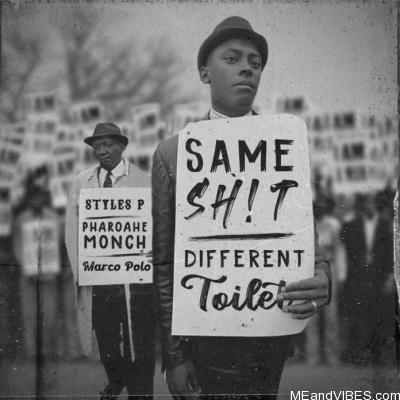 Pharoahe Monch – Same Shit Different Toilet ft. Styles P & Marco Polo