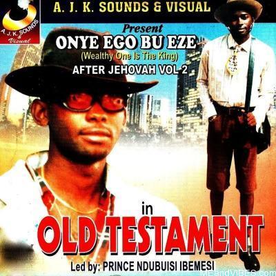 Prince Ndubuisi Ibemesi – Old Testament (Iga Egbu Nwa Mbia Medley)