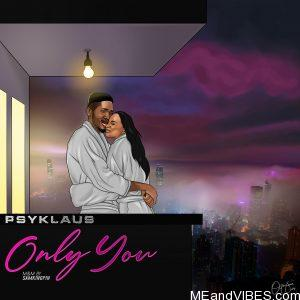Psyklaus – Only You
