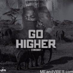 Stonebwoy – Go Higher