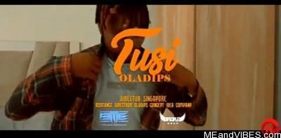 VIDEO: Oladips – Tusi