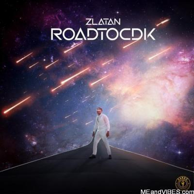 Zlatan – Road To CDK (EP)