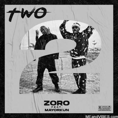Zoro Ft. Mayorkun – Two (Remix)