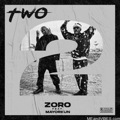 Zoro Ft. Mayorkun – Two (Remix)