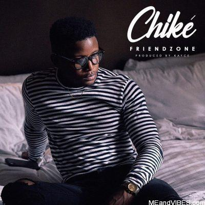Chike – Friendzone